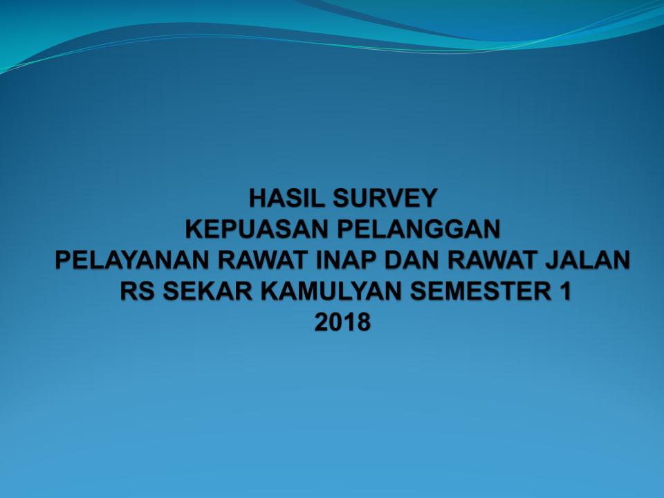 Laporan Hasil Survey Kepuasan Pelanggan Tahun 2018